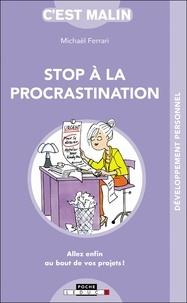 Michael Ferrari - Stop à la proscratination, c'est malin - Allez enfin au bout de vos projets !.