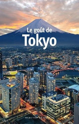Michaël Ferrier - Le goût de Tokyo.