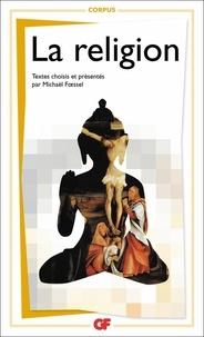 Michaël Foessel - La religion.