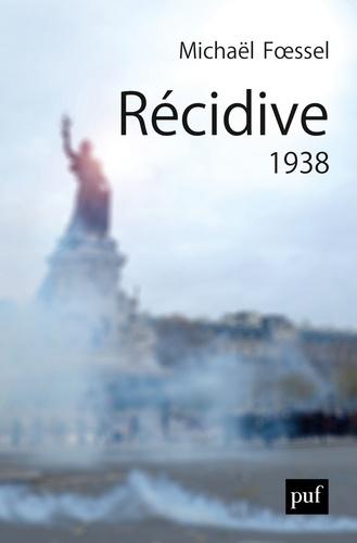 Récidive. 1938  édition revue et augmentée