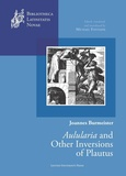 Michael Fontaine - Joannes Burmeister - Aulularia and other Inversions of Plautus.
