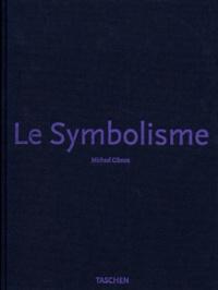 Michael-Francis Gibson - Le symbolisme.