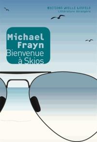 Michael Frayn - Bienvenue à Skios.
