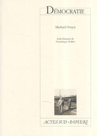 Michael Frayn - Démocratie.