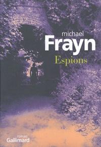 Michael Frayn - Espions.