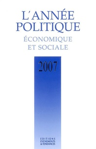 Michaël Fribourg et Frédéric Guillaud - L'année politique, économique et sociale 2007.