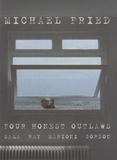 Michael Fried - Four Honest Outlaws - Sala, Ray, Marioni, Gordon.