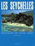 Michael Friedel - Les Seychelles.