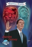 Michael Frizell et Joe Paradise - Political Power: James Comey.