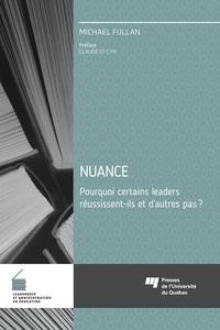 Livres et magazines téléchargement gratuit Nuance  - Pourquoi certains leaders réussissent-ils et d'autres pas?  par Michael Fullan