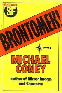 Michael G. Coney - Brontomek.