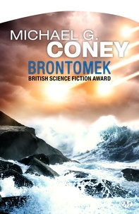 Michael G. Coney et Charles Canet - Brontomek.