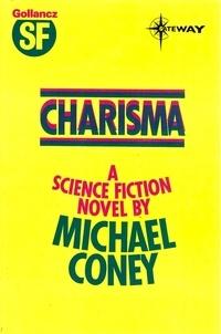 Michael G. Coney - Charisma.