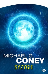 Michael G. Coney - Syzygie.