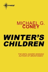 Michael G. Coney - Winter's Children.