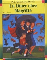 Michael Garland - Un Dîner chez Magritte.