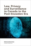 Michael Geist - Law, Privacy and Surveillance in Canada in the Post-Snowden Era.