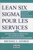 Michael George - Lean Six Sigma pour les services.