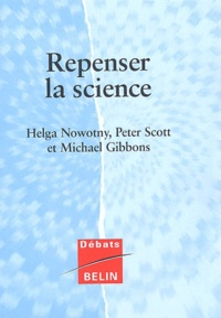 Michael Gibbons et Helga Nowotny - .