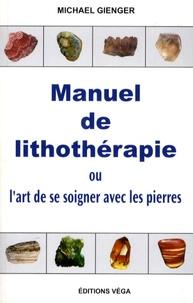Manuel de lithothérapie - Ou lart de soigner avec les pierres.pdf