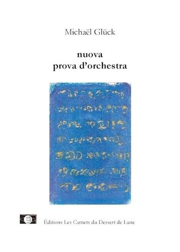 Michaël Glück - Nuova prova d'orchestra.