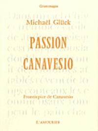 Michaël Glück - Passion Canavesio : moi, Judas.