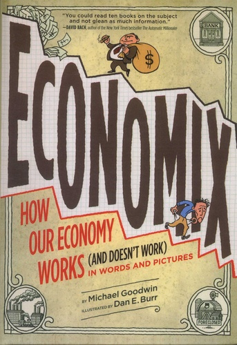 Economix. How and Why Our Economy Works (and Doesn't Work) in Words and Pictures