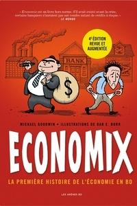 Michael Goodwin et Dan E. Burr - Economix - La première histoire de l'économie en BD.
