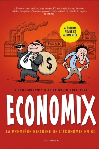Economix. La première histoire de l'économie en BD 4e édition revue et augmentée