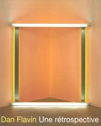 Michael Govan - Dan Flanvin une rétrospective - Exposition, Musée d'Art moderne de la Ville de Paris, 9 juin-8 octobre 2006.