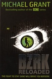 Michael Grant - BZRK - Book 2, Reloaded.