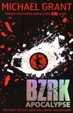 Michael Grant - BZRK - Book 3, Apocalypse.