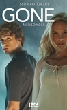Michael Grant - Gone Tome 3 : Mensonges.