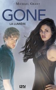 Michael Grant - Gone Tome 6 : La lumière.