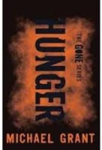 Michael Grant - Gone - Book 2, Hunger.