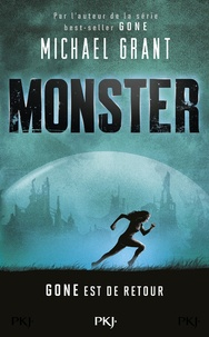 Michael Grant - Monster Tome 1 : .