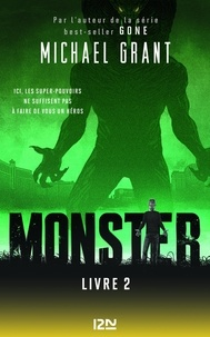 Michael Grant - Monster Tome 2 : .