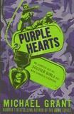 Michael Grant - Purple Hearts.