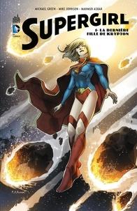 Gratuit pour télécharger des ouvrages de droit au format pdf Supergirl - Tome 1 - La dernière fille de krypton