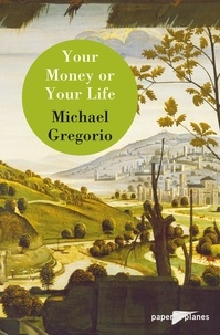 Michael Gregorio - Your money or your life - Ebook - Collection Paper Planes.