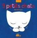 Michael Grejniec - Neuf petits chats.