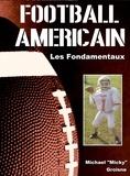 Michael Groisne - Football américain - Les fondamentaux.