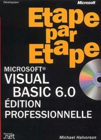 Visual Basic 6.0 étape par étape. Avec CD-ROM - Michael Halvorson | Showmesound.org