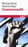 Michael Hardt et Antonio Negri - Commonwealth.