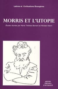 Michael Hearn et Marie-Thérèse Bernat - Morris et l'utopie.