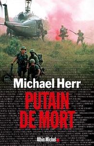 Michael Herr - Putain de mort.