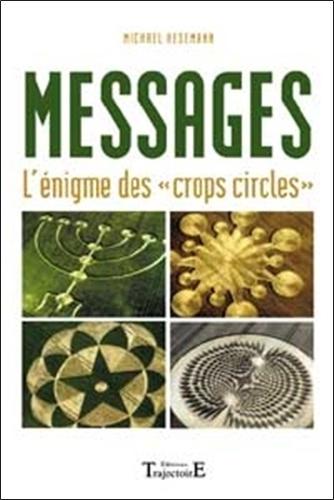 """Michael Hesemann et Christian Muguet - Messages - L'énigme des """"crops circles""""."""