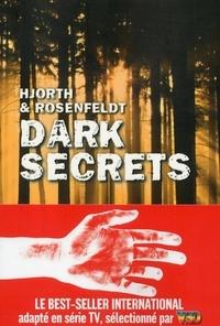 Michael Hjorth et Hans Rosenfeldt - Dark secrets.