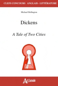 Michael Hollington - Dickens - A Tale of Two Cities.