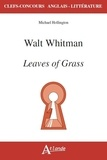 Michael Hollington - Walt Whitman's Leaves of grass.